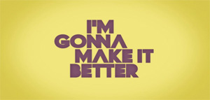 Making You Better