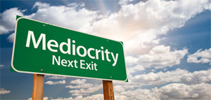 A Word about Mediocrity