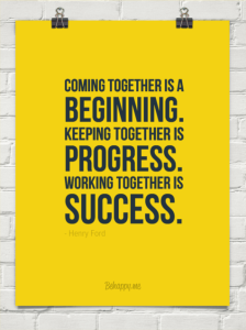 httpbehappy.mecoming-together-is-a-beginning-keeping-together-is-progress-working-together-is-success-68043