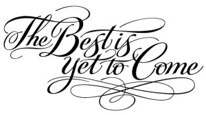 the_best_is_yet_to_come-300x168