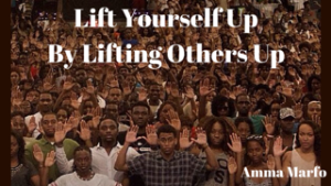 Lift Yourself UpBy Lifting Others Up