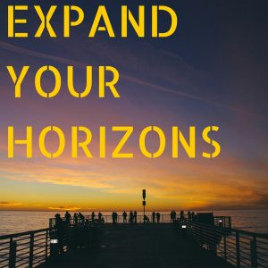 Expand your horizons
