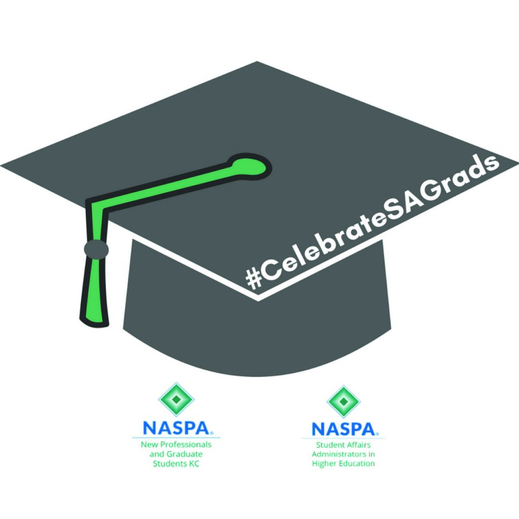 #CelebrateSAGrads from NASPA and the NASPA New Professionals and Graduate Students Knowledge Community