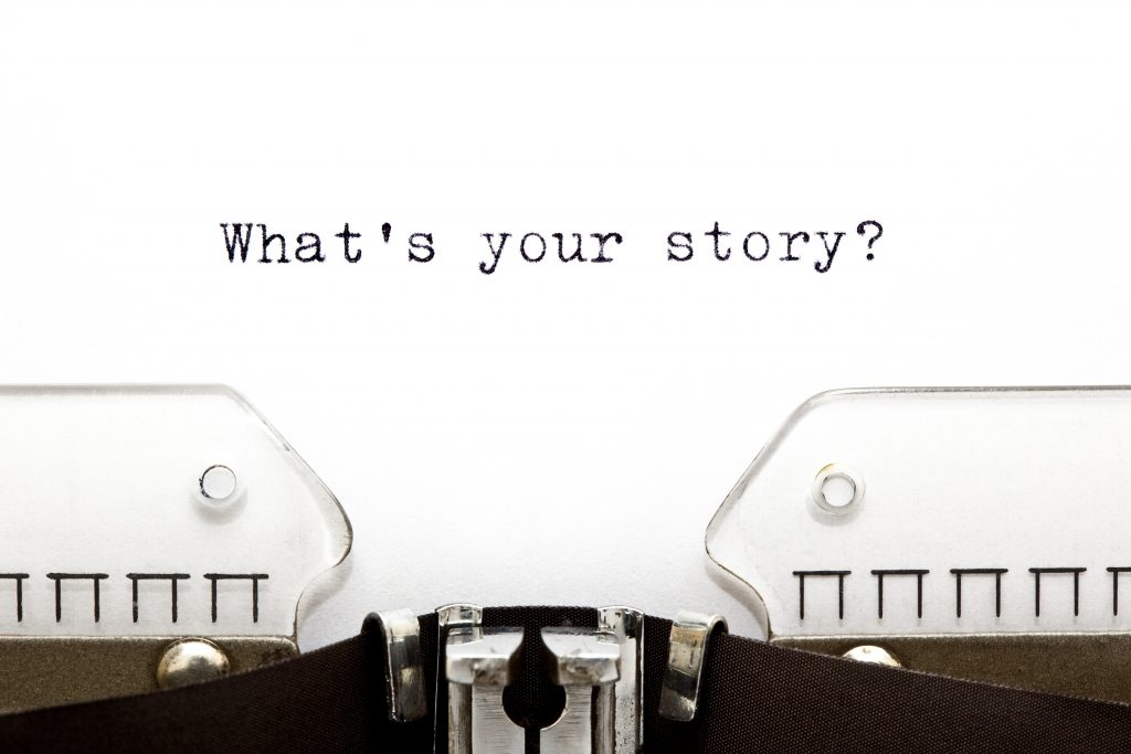 """What's Your Story?"""